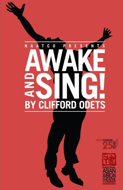 a review of the play awake and sing Generally considered clifford odets' finest play, awake and sing was  originally performed by the notable group theater on broadway in 1935 by turns .